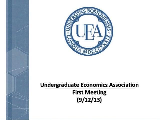 Undergraduate Economics Association First Meeting (9/12/13)