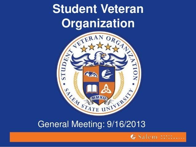 Student Veteran Organization General Meeting: 9/16/2013