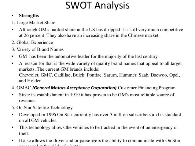 gm swot in china Looking for general motors company swot analysis  saic general motors  corp, ltd (smg) is the largest of gm china's ventures jointly.