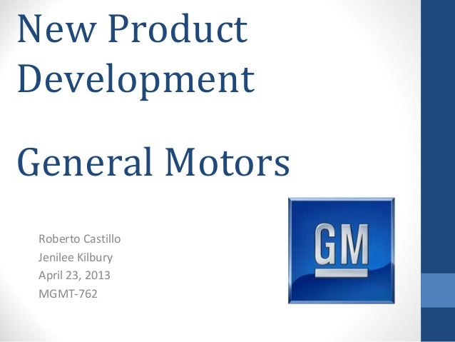 General Motors New Product And Process Innovation