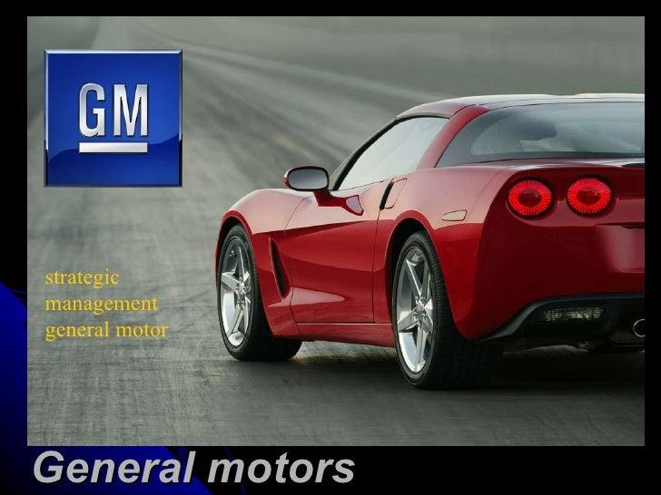 strategic management general motor General motors