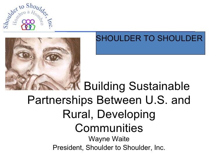 Shoulder to Shoulder General Orientation
