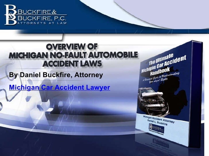 By Daniel Buckfire, Attorney Michigan Car Accident Lawyer