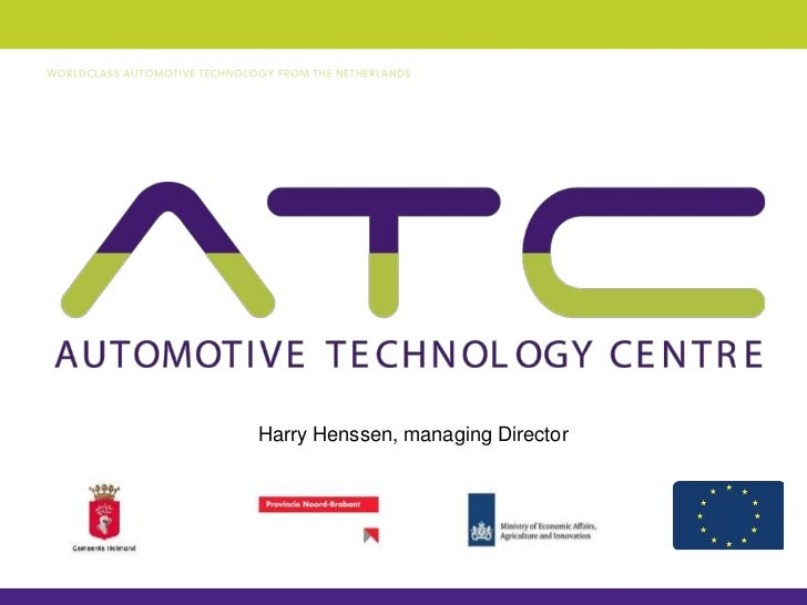 General presenation Automotive Technology Centre (ATC)