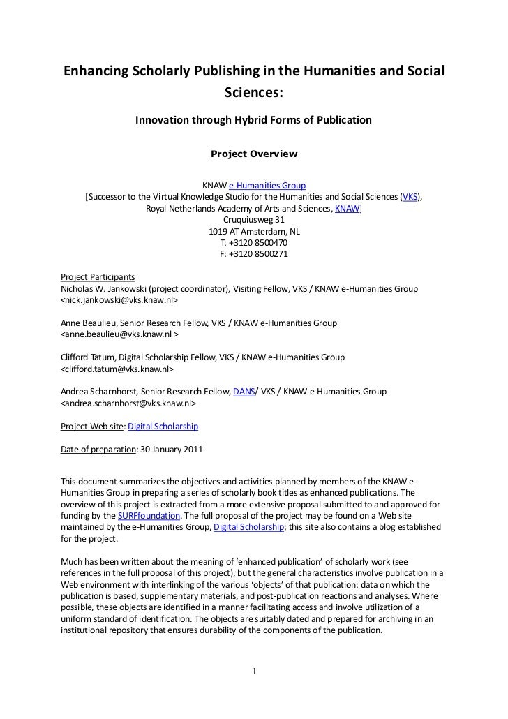 Enhancing Scholarly Publishing in the Humanities and Social                         Sciences:                    Innovatio...