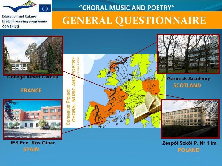 """ CHORAL MUSIC AND POETRY"" Garnock Academy SCOTLAND     Collège Albert Camus   FRANCE     IES Fco. Ros Giner  SPAIN    Zes..."
