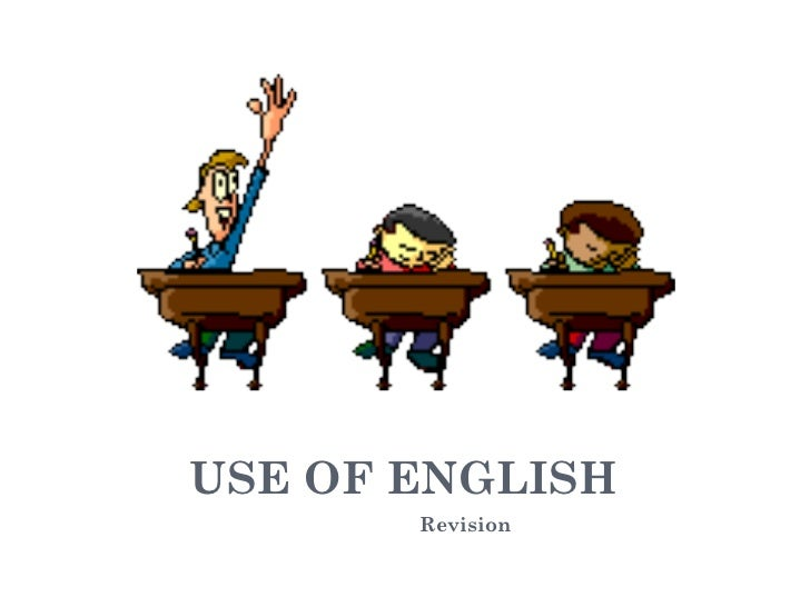 USE OF ENGLISH Revision