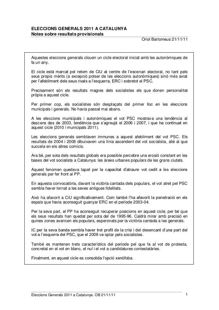 ELECCIONS GENERALS 2011 A CATALUNYANotes sobre resultats provisionals                                                     ...