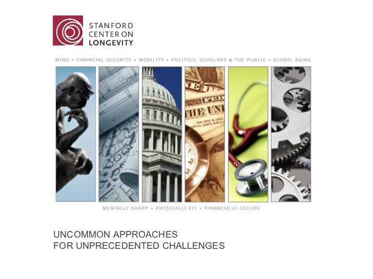 UNCOMMON APPROACHES  FOR UNPRECEDENTED CHALLENGES