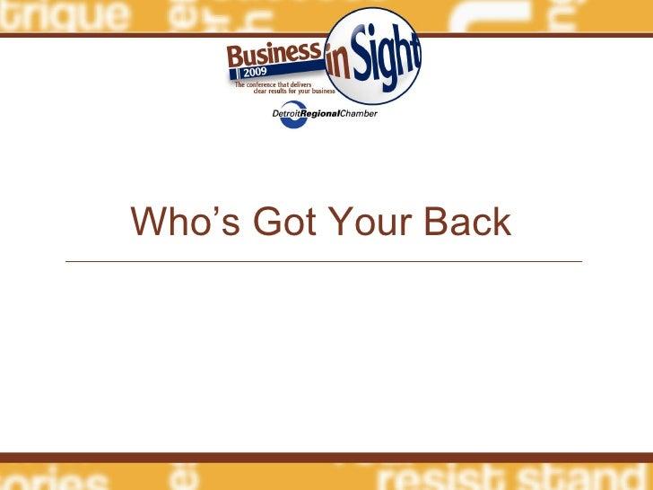 General Session Who'S Got Your Back(Keynote Presentation) 1120am