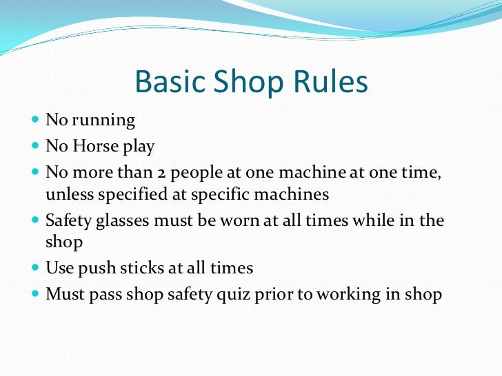 workshop safety rules