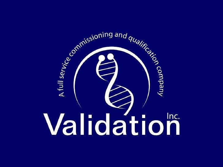 General Validation Presentation