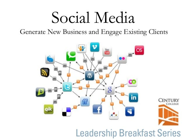 Social Media Generate New Business and Engage Existing Clients