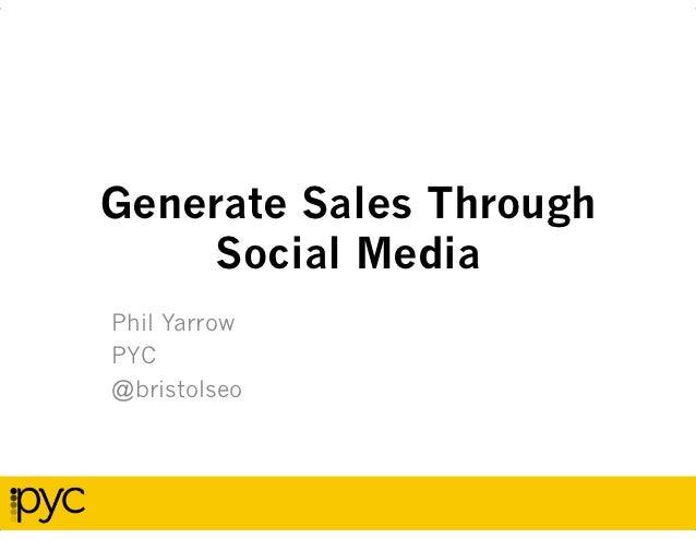 Generate Sales Through Social Media