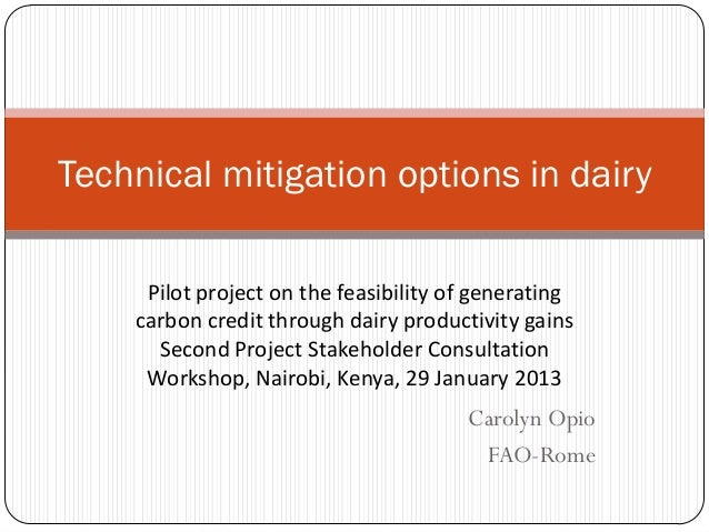 Technical mitigation options in dairy     Pilot project on the feasibility of generating    carbon credit through dairy pr...