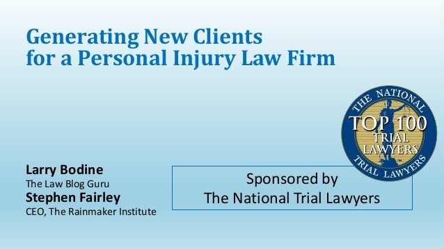 Generating new clients for a personal injury law firm - National Trial Lawyers webinar