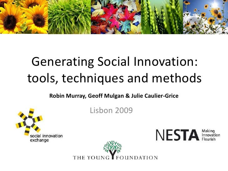 Generating  Social  Innovation, Tools, Techniques And Methods