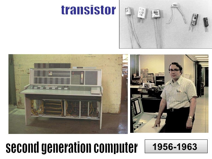 Second Generation Computers Second Generation Computer