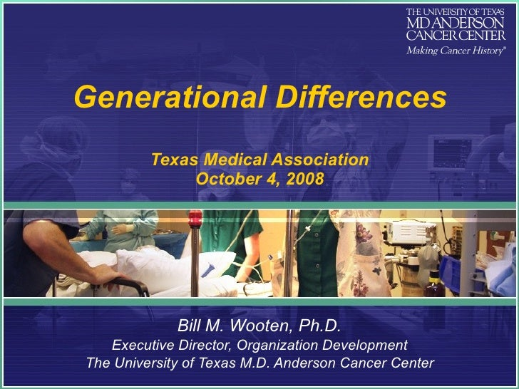Generational Differences   Texas Medical Association   10 3 2008