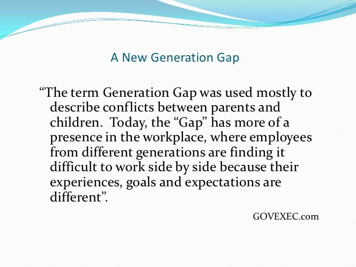 essay do present generations differ Looking at the generation gap many grandparents grew up in an era of angry confrontations between the generations or it is still present but mostly.