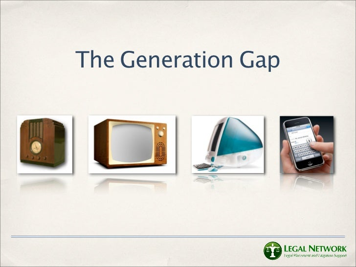 The Generation Gap