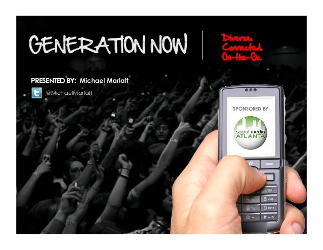 Generation now diverse.connected.on-the-go