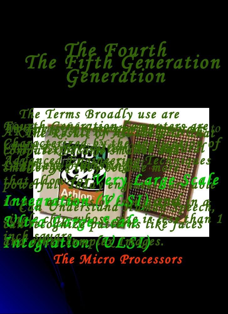 Present Generation Computers Generation 1972 Present