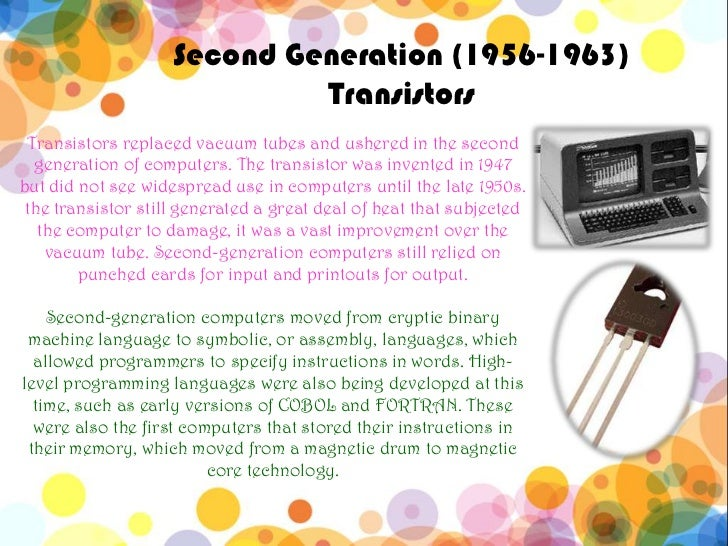 Second Generation Computers Second Generation 1956 1963