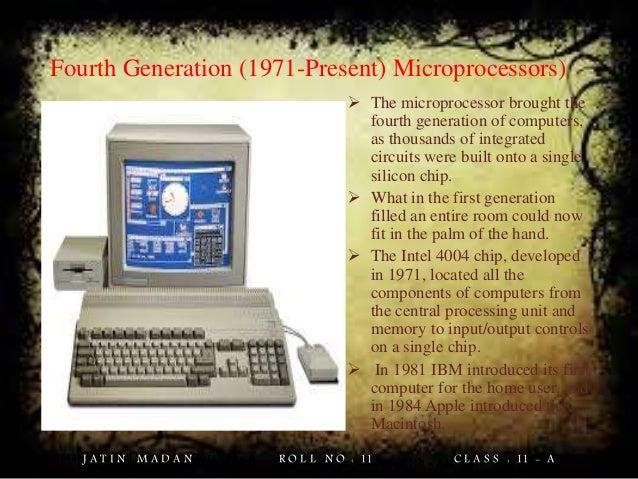Present Generation Computers Generation 1971 Present