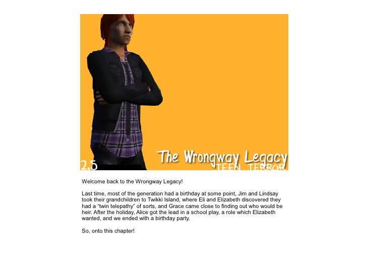 The Wrongway Legacy - 2.5