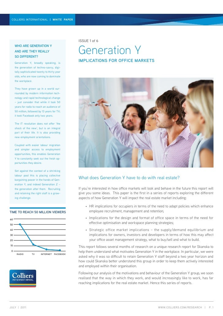 GENERATION y | white paper | JUly 2011 collierS international | whITE PAPER                                               ...