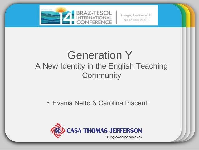 Generation Y -  A New Identity in the English Teaching Community