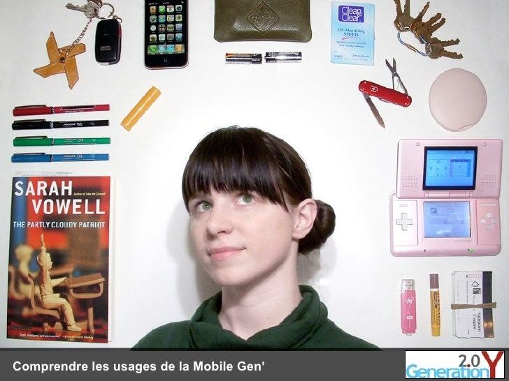 Comprendre les usages de la Mobile Gen'