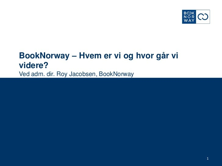 Generell presentasjon mars 2012 book norway