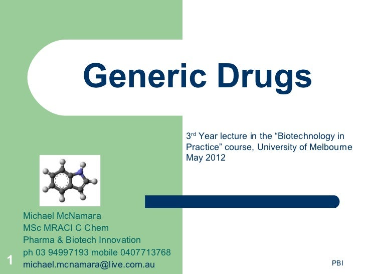 """Generic Drugs                                       3rd Year lecture in the """"Biotechnology in                             ..."""