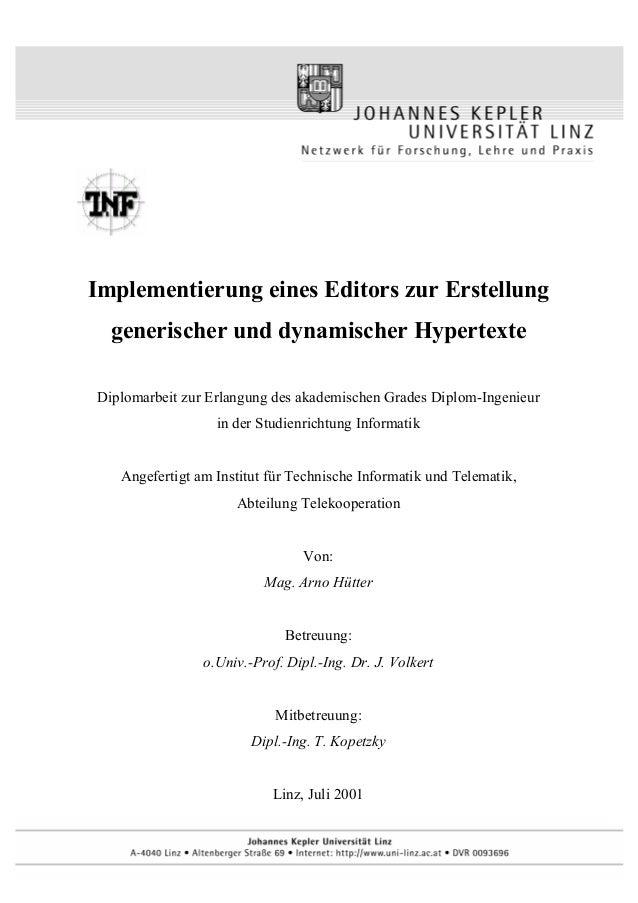 Implementierung eines Editors zur Erstellung generischer und dynamischer Hypertexte Diplomarbeit zur Erlangung des akademi...