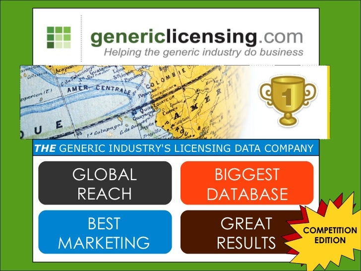 THE GENERIC INDUSTRYS LICENSING DATA COMPANY      GLOBAL                BIGGEST      REACH                DATABASE     BES...