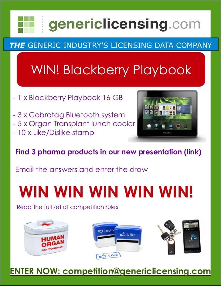 THE GENERIC INDUSTRYS LICENSING DATA COMPANY      WIN! Blackberry Playbook- 1 x Blackberry Playbook 16 GB- 3 x Cobratag Bl...