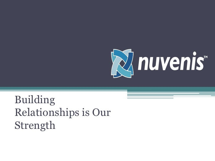 Building  Relationships is Our Strength<br />