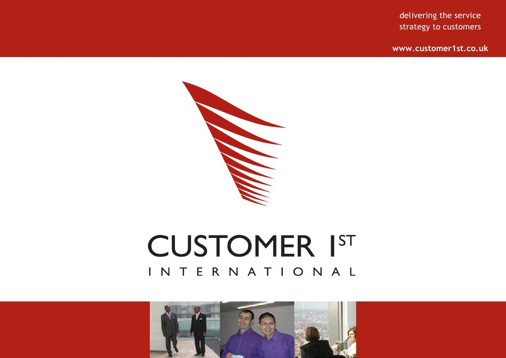 delivering the service  strategy to customers  www.customer1st.co.uk