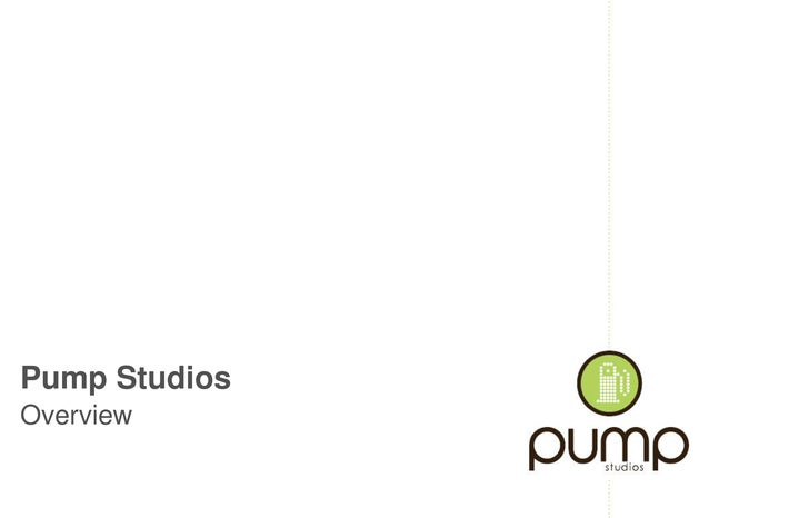 Pump Studios Overview