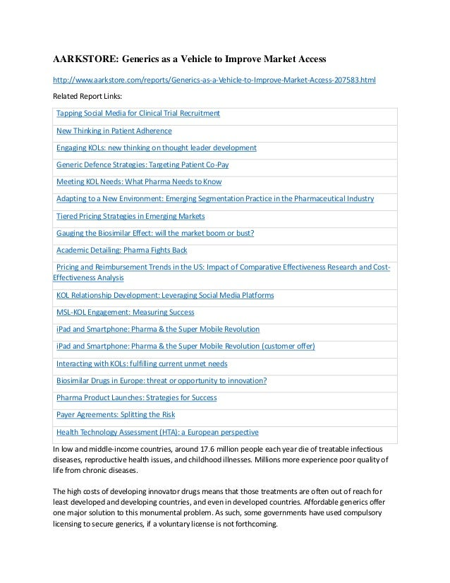 AARKSTORE: Generics as a Vehicle to Improve Market Accesshttp://www.aarkstore.com/reports/Generics-as-a-Vehicle-to-Improve...