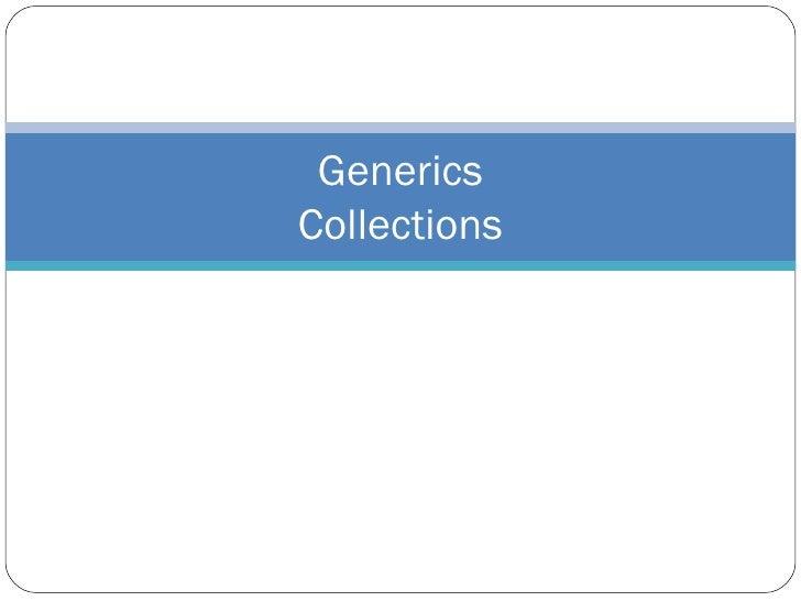 Generics Collections