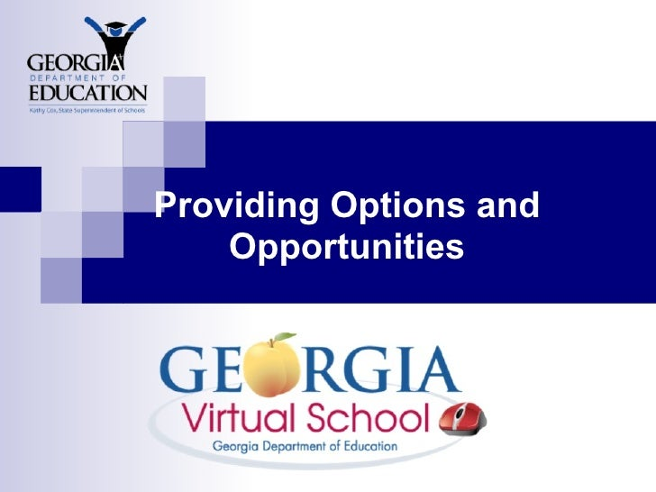 Providing Options and     Opportunities