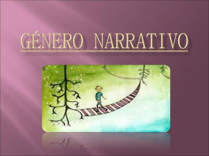    Modalidad discursiva que se utiliza para    contar una historia, acontecimientos o    hechos que le suceden a un perso...