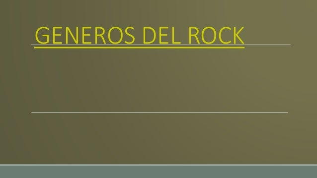 GENEROS DEL ROCK