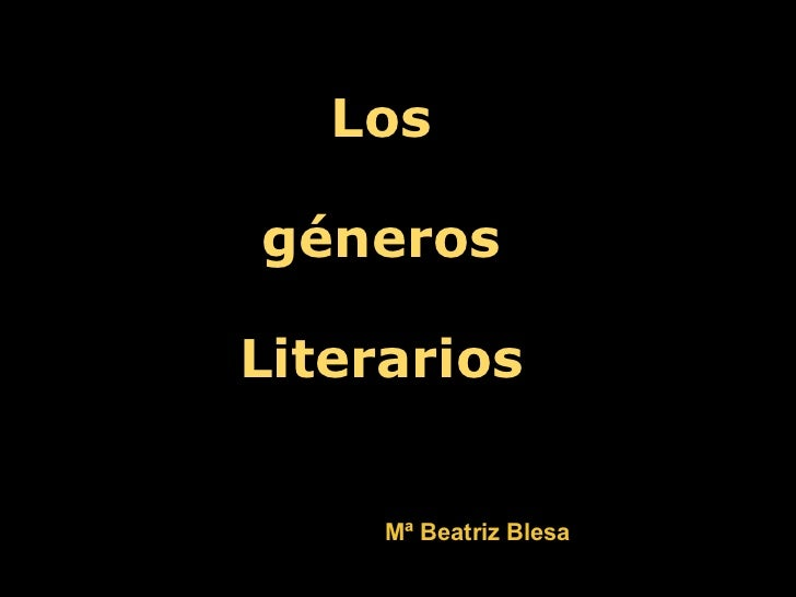 <ul><li>Los </li></ul><ul><li> </li></ul><ul><li>géneros </li></ul><ul><li> </li></ul><ul><li>Literarios  </li></ul>Mª...