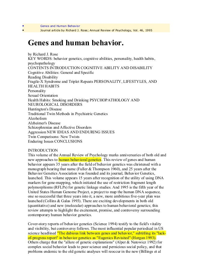 •          Genes and Human Behavior•          Journal article by Richard J. Rose; Annual Review of Psychology, Vol. 46, 19...