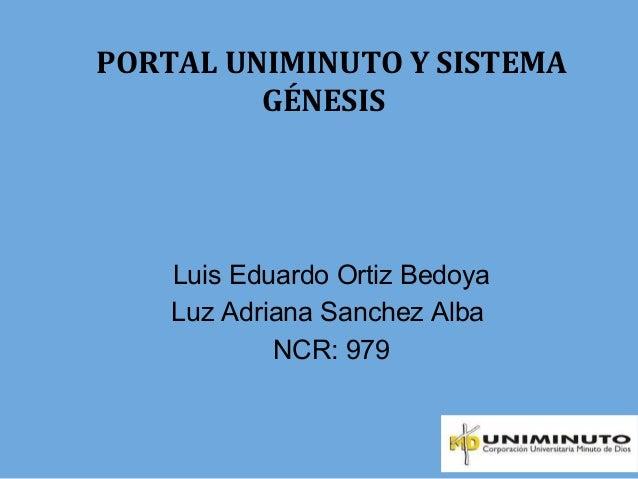 Portal Uniminuto y Sistema Génesis