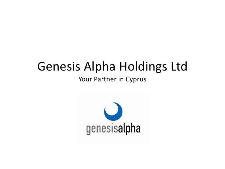 Genesis Alpha Holdings LtdYour Partner in Cyprus<br />